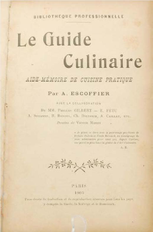 Escoffiers Le Guide Culinaire